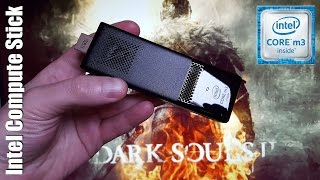 Intel Compute Stick Core m3 - Dark Souls 2 test