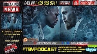 Immediate Reaction: Floyd Mayweather Jr. vs. Conor McGregor All Access Episode 4