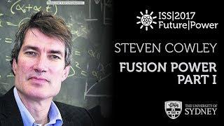 Fusion Energy (Part I) — Prof. Steven Cowley