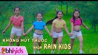 No Smoking - Không Hút Thuốc   Nhạc Thiếu Nhi Nhóm Rain Kids
