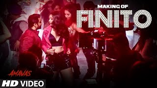 Making Finito Video   AMAVAS   Sachiin J Joshi, Vivan, Navneet   Jubin Nautiyal, Sukriti Kakar, Ikka