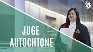 PREMIÈRE JUGE ABÉNAKISE À LA COUR SUPÉRIEURE DU CANADA - J'VIENS D'ICI