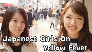 What Do Japanese Girls Think of 'Yellow Fever'/Submissive Stereotype? (Interview)
