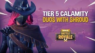 Tier 5 Calamity - Duos With Shroud!! - Fortnite Battle Royale Gameplay - Ninja