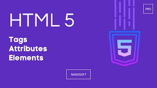 HTML 5 _ Tags, Attributes & Elements _ Lecture #2