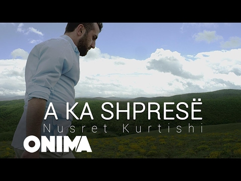 Nusret Kurtishi - A ka shpresë 2017