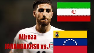 Alireza JAHANBAKHSH (Iran) vs./ Venezuela | International Friendly 2018