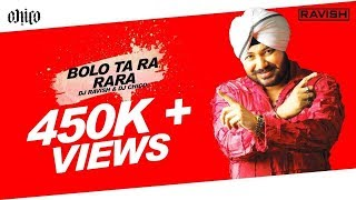 Daler Mehndi - Bolo Ta Ra Rara (DJ Ravish, DJ Chico & DJ Shivam Remix)