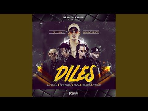 Diles feat. Arcangel Nengo Flow Dj Luian & Mambo Kings