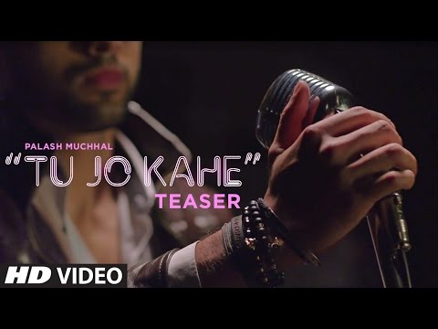 Song Teaser : Tu Jo Kahe    Palash Muchhal    Yasser Desai    T-Series