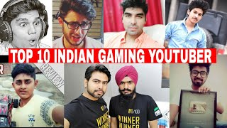 Top 10 INDIAN Gaming Youtubers   2018  
