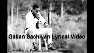 Gallan Sachiyan Lyrics | Garry Sandhu