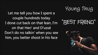 Young Thug -   Best Friends (Lyrics)
