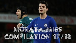 Morata Miss Compilation (all sitters missed 17/18)