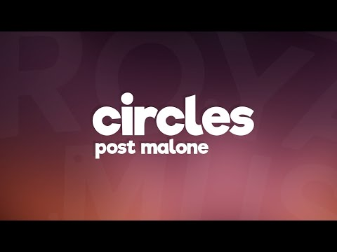 Post Malone Circles Lyrics