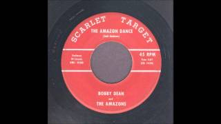 Bobby Dean - The Amazon Dance - Rockabilly 45