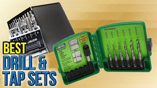 8 Best Drill & Tap Sets 2017