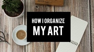 How I Organize and Store my Art Supplies!