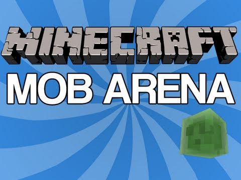 Minecraft The Mob Arena