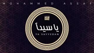 محمد عساف - يا سيداً   Mohammed Assaf - Ya Sayyedan