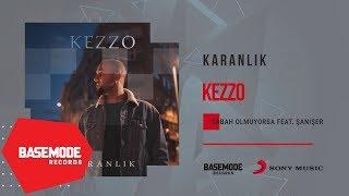 Kezzo feat. Şanışer - Sabah Olmuyorsa | Official Audio