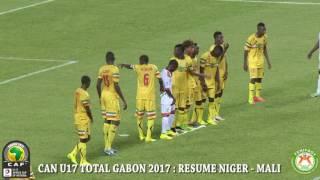 CAN U17 - GABON 2017: RÉSUMÉ NIGER -  MALI