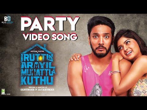 Xxx Mp4 Iruttu Araiyil Murattu Kuththu Party Song Official Video Song Gautham Karthik Santhosh 2K 3gp Sex