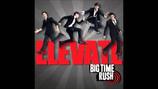 Big Time Rush - Invisible (Studio Version) [Audio]