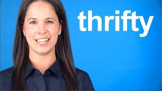 How to Say THRIFTY -- American English pronunciation