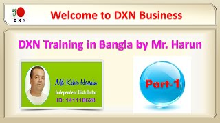 DXN Training in Bangla by Mr. Harun, Part-1