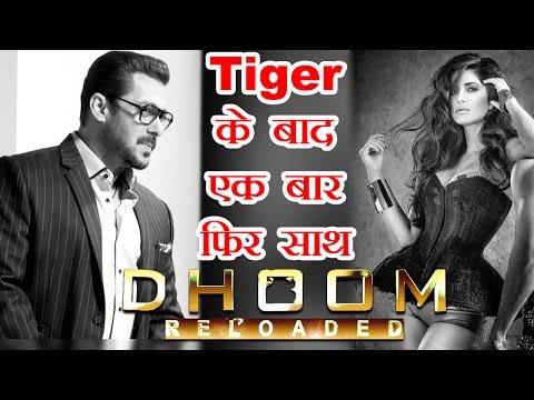 Tiger Zinda Hai के बाद Dhoom 4 में नज़र आएंगे Salman Khan-Katrina Kaif ! CONFIRMED