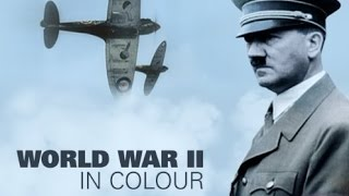 World War II in HD Colour: The Gathering Storm (Part 1/13)