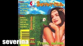 SEVERINA - MR. TALIMAN (TRAVA ZELENA 1995.)