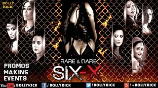 Six X | Promo | Events | Hindi Movies 2016 Full Movie | Latest Bollywood Full Movies