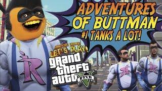 Adventures of Buttman #1: TANKS A LOT! (Annoying Orange GTA V)