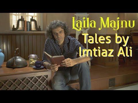 Xxx Mp4 Laila Majnu Tales By Imtiaz Ali Part 1 3gp Sex