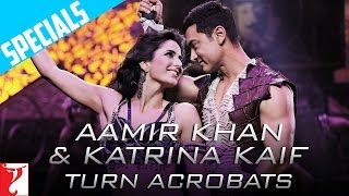 Aamir Khan & Katrina Kaif Turn Acrobats   DHOOM:3   Aamir Khan   Katrina Kaif