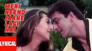Meri Neend Jaane Lagi Lyrical Video   Chal Mere Bhai   Sanjay Dutt, Karishma Kapoor