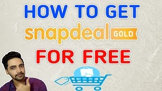 How To Get Snapdeal Gold Offer For Free(Free Shipping,Next Day Delivery,Extended Return Policy&More)