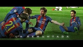 Barcellona 6-1 Psg ●The Impossible Remuntada ●The Movie [HD]