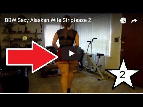 Xxx Mp4 BBW Sexy Alaskan Wife Striptease 2 3gp Sex