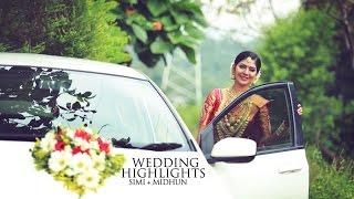 Wedding Highlights of Simi + Midhun