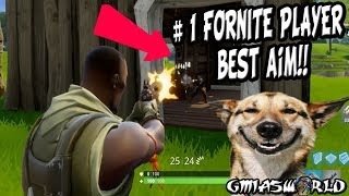 #1 Fortnite Player SHOWS OFF His Aim in COMBAT! Funny FORNITE GAMEPLAY Walkthrough