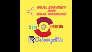 OSTEOMYELITIS - quick notes- Etiology , Pathogenesis , Classification- ORAL SURGERY & ORAL MEDICINE