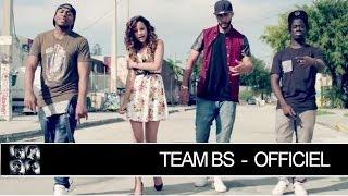 Team BS - Case Départ [Clip Officiel]