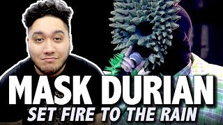 Set Fire To The Rain (Adele) - Durian Mask | THE MASK SINGER THAILAND (หน้ากากนักร้อง) REACTION!!!