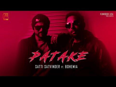 Xxx Mp4 PATAKE Satti Satvinder Ft Bohemia Haji Springer Official Music Video Funkbox 3gp Sex