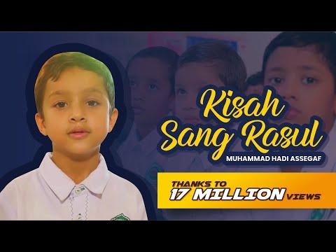 Muhammad Hadi Assegaf Kisah Sang Rasul Official Music Video