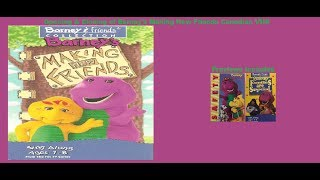 Barney's Making New Friends Canadian VHS Opening & Closing