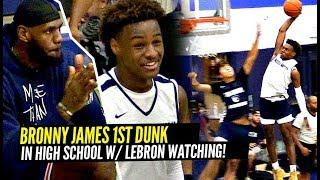 LeBron Watches Bronny James DAMN NEAR END DEFENDER & 1ST High School Dunk!! Sierra Canyon SHOWS OUT!